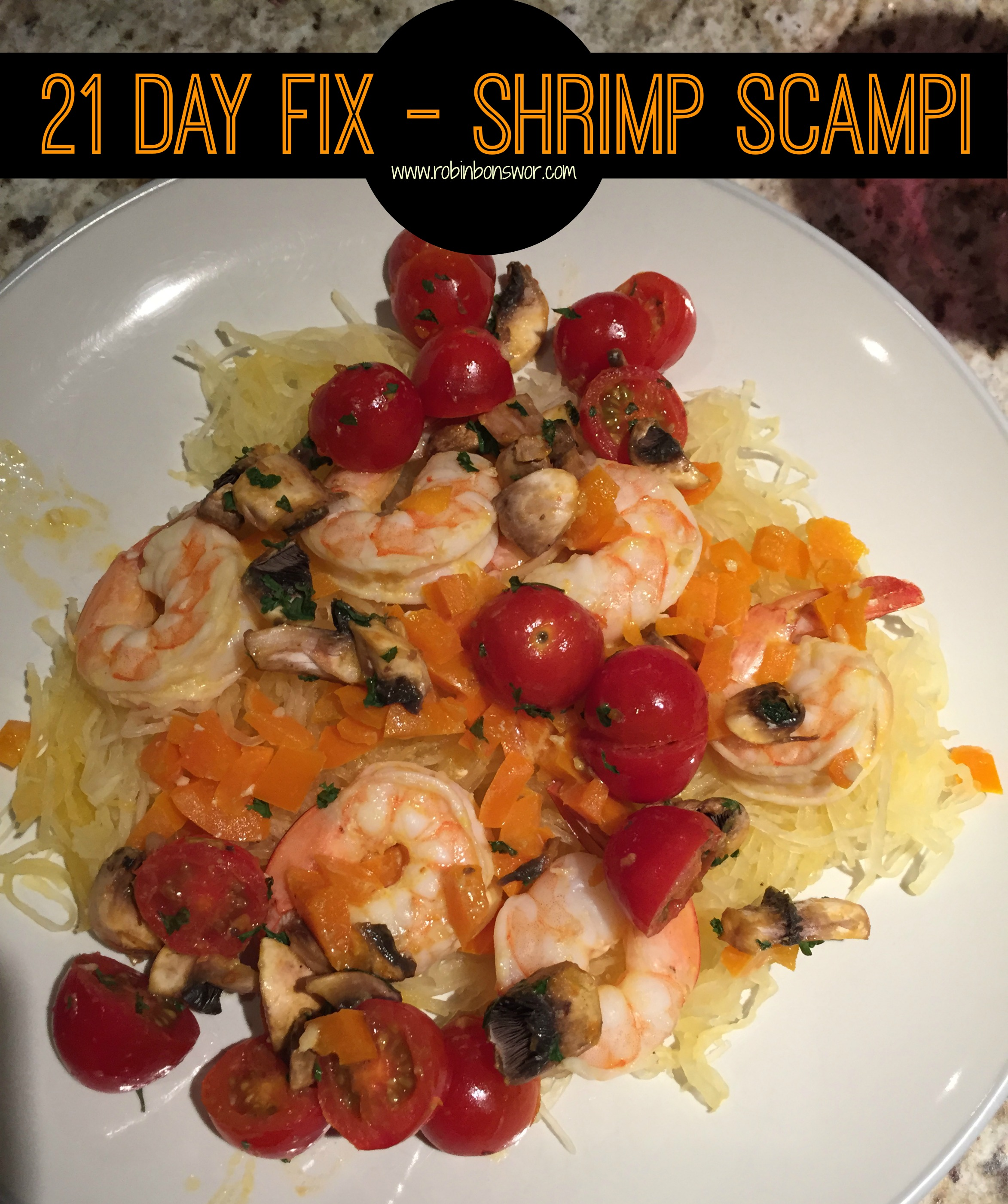 21 Day Fix Extreme Shrimp Scampi Get Fit Lose Weight Feel Like You Again